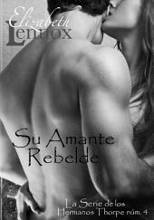 Su Amante Rebelde