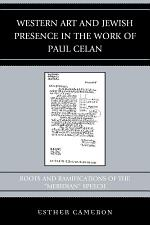Western Art and Jewish Presence in the Work of Paul Celan