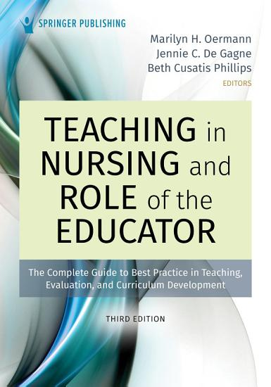 Teaching in Nursing and Role of the Educator  Third Edition PDF