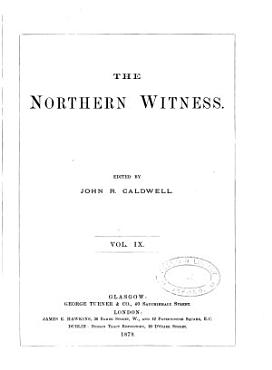 The Northern witness  afterw   Witness  ed  by J R  Caldwell PDF