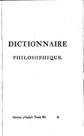 Oeuvres completes: Dictionnaire Philosophique ; 3, Volume39