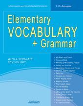 Elementary Vocabulary + Grammar