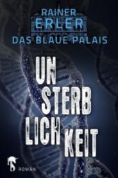 Das Blaue Palais 4: Unsterblichkeit