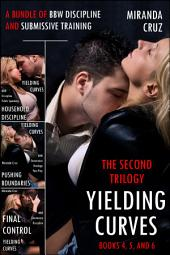 Yielding Curves: The Second Trilogy (A Bundle of BBW Discipline and Submissive Training)