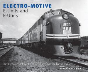 Electro Motive E Units And F Units Book PDF