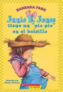 Junie B  Jones tiene un pio pio en el bolsillo   Junie B  Jones Has a Peep in Her Pocket PDF