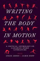 Writing the Body in Motion PDF