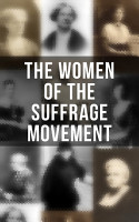 The Women of the Suffrage Movement PDF