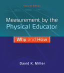 Looseleaf for Measurement by the Physical Educator  Why and How PDF