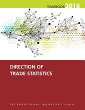 Direction of Trade Statistics Yearbook  2018 PDF