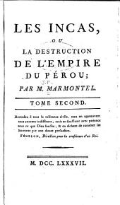 Les Incas, ou La destruction de l'empire du Péron: Volume 2