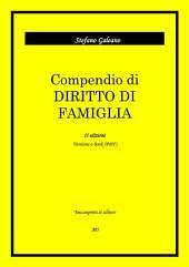 Compendio di Diritto di Famiglia : Seconda Edizione
