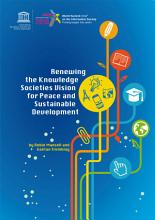 Renewing the knowledge societies vision for peace and sustainable development PDF