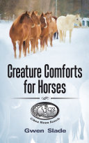 Creature Comforts for Horses
