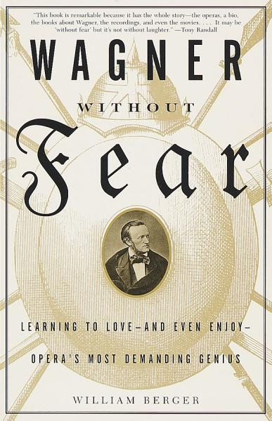 Download Wagner Without Fear Book