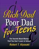 Rich Dad, Poor Dad for Teens
