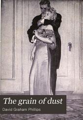 The Grain of Dust: A Novel