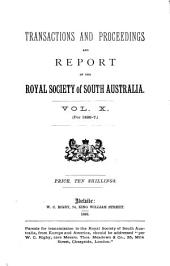 Transactions and Proceedings and Report of the Royal Society of South Australia: Volume 10