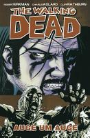 The Walking Dead 08  Auge um Auge PDF