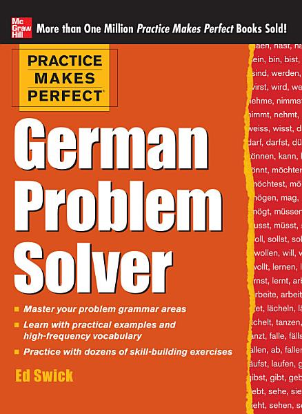 Practice Makes Perfect German Problem Solver  EBOOK