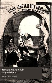 Storia generale dell' Inquisizione ...: colla vita dell' autore, Volume 1