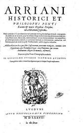 Ponti Euxini & maris Erythræi Periplus, ad Adrianum Cæsarem: Nunc primùm è Græco sermone in Latinum versus, plurimisque mendis repurgatus. Accesserunt & Scholia ... Addita est præter loca, que solers Lusitanum penetrauit nauigatio, omnium cùm Oppidorum, quæ Danubius irrigat ... Io. Gvilielmo Stvckio Tigvrino Avthore ...
