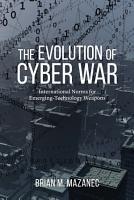 The Evolution of Cyber War PDF