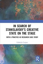 In Search of Stanislavsky's Creative State on the Stage