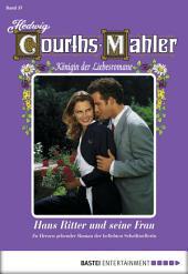 Hedwig Courths-Mahler - Folge 037: Hans Ritter und seine Frau