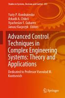 Advanced Control Techniques in Complex Engineering Systems  Theory and Applications PDF