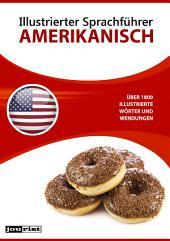 Illustrierter Sprachführer Amerikanisch