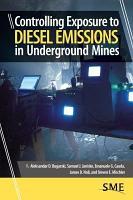 Controlling Exposure to Diesel Emissions in Underground Mines PDF