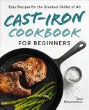 Cast Iron Cookbook for Beginners