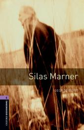 Silas Marner Level 4 Oxford Bookworms Library: Edition 3