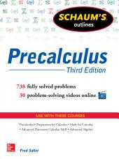 Schaum's Outline of Precalculus, 3rd Edition: 600 Solved Problems + 30 Videos, Edition 3