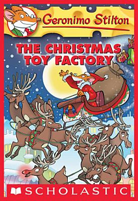 Geronimo Stilton  27  The Christmas Toy Factory PDF