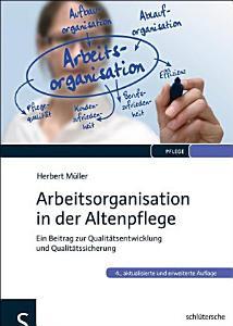 Arbeitsorganisation in der Altenpflege PDF