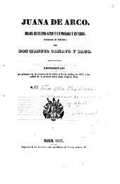 Juana de Arco: Drama en 3 actos y un prologo y en verso, (Imitacion de Schiller) Por Don Manuel Tamayo y Baus