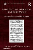 Interpreting Historical Keyboard Music PDF