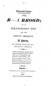 The R--l Brood: Or, an Illustrious Hen and Her Pretty Chickens. A Poem