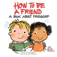 How to Be a Friend PDF