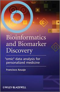 Bioinformatics and Biomarker Discovery PDF