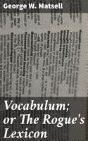 Vocabulum  or The Rogue s Lexicon PDF
