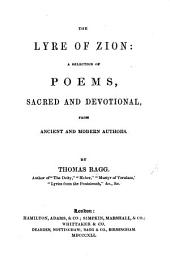 The Lyre of Zion; a Selection of Poems, Sacred and Devotional, from Ancient and Modern Authors