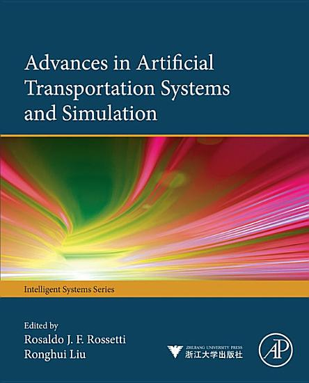 Advances in Artificial Transportation Systems and Simulation PDF