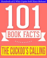 The Cuckoo s Calling   101 Amazingly True Facts You Didn t Know PDF