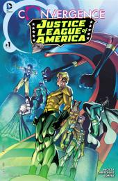 Convergence: Justice League of America (2015-) #1