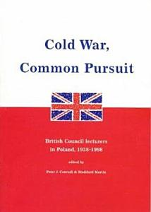 Cold War, Common Pursuit