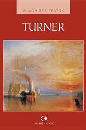 Turner: Világhíres festők