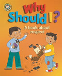 Our Emotions and Behaviour  Why Should I   a Book about Respect PDF